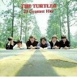Turtles 20 Greatest Hits Lyrics The Turtles