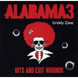 Hits And Exit Wounds Lyrics Alabama 3