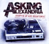 Stepped Up And Scratched Lyrics Asking Alexandria
