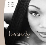 Miscellaneous Lyrics Brandy & Monica