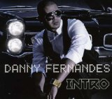 Intro Lyrics Danny Fernandes