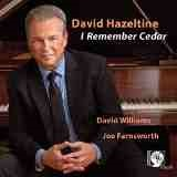 I Remember Cedar Lyrics David Hazeltine