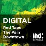 Red Tape The Pain Downtown Lyrics Digital