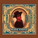 Blues People Lyrics Eric Bibb