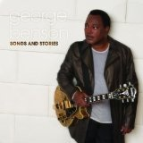 Songs And Stories Lyrics George Benson