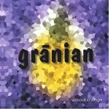 Without Change Lyrics Granian