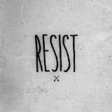 Resist Lyrics Hundredth