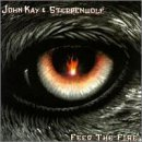 Feed The Fire Lyrics John Kay