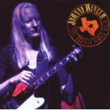 Live Bootleg Series Vol. 5 Lyrics Johnny Winter