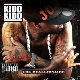The Reallionaire Lyrics Kidd Kidd