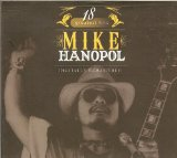 18 Greatest Hits Mike Hanopol Lyrics Mike Hanopol