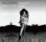 Calling From the Stars Lyrics Miss Kittin