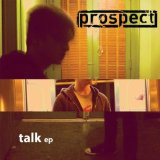 talk's for the worthless Lyrics prospect