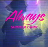 Always (EP) Lyrics Summer Camp