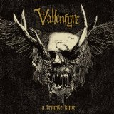 Fragile King Lyrics Vallenfyre