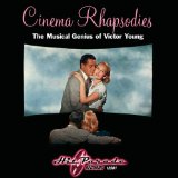 Cinema Rhapsodies: Musical Genius Of Victor Young Lyrics Victor Young