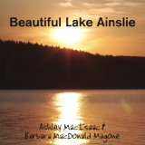 BEAUTIFUL LAKE AINSLIE Lyrics Ashley MacIsaac