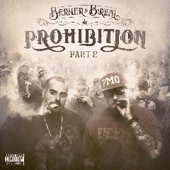 Prohibition Part 2 Lyrics Berner & B-Real