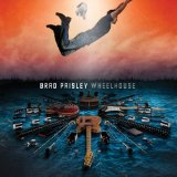 Wheelhouse Lyrics Brad Paisley