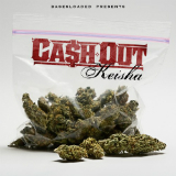 Keisha (Mixtape) Lyrics Ca$h Out