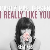 I REALLY LIKE YOU Lyrics Carly Rae Jepsen