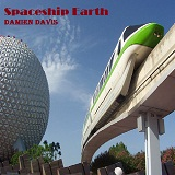 Spaceship Earth Lyrics Damien Davis