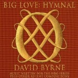 Big Love Hymnal Lyrics David Byrne