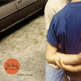 Shame, Shame Lyrics Dr. Dog
