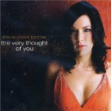The Very Thought of You Lyrics Emilie-Claire Barlow