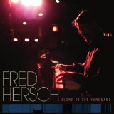 Alone At The Vanguard Lyrics Fred Hersch