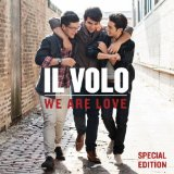 We Are Love Lyrics Il Volo