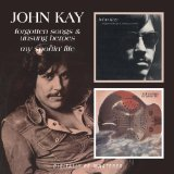 Forgotten Songs & Unsung Heroes Lyrics John Kay