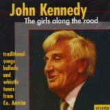 The Girls Along The Road Lyrics John Kennedy