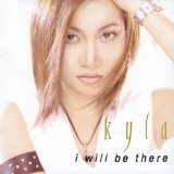 I Will Be There Lyrics Kyla