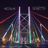City Lights Volume 3: Soweto Lyrics Nicolay