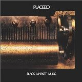 Black Market Music Lyrics Placebo