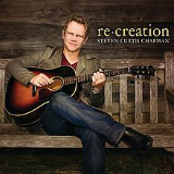 Re-creation Lyrics Steven Curtis Chapman