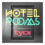 Hotel Rooms Lyrics TyDi