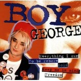 Everything I Own Lyrics Boy George