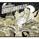 The Unspeakable Chilly Gonzales Lyrics Chilly Gonzales