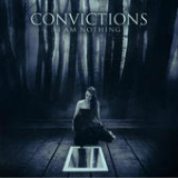I Am Nothing Lyrics Convictions
