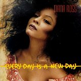 Every Day Is A New Day Lyrics Diana Ross