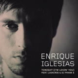 Tonight (I'm Lovin' You) [Single] Lyrics ENRIQUE IGLESIAS