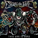 This War Is Ours Lyrics Escape The Fate