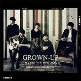 Grown-Up (EP) Lyrics F.T. Island