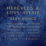 Blue Songs Lyrics Hercules And Love Affair