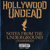 Notes from the Underground Lyrics Hollywood Undead