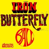 Ball Lyrics Iron Butterfly