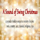 A Sound of Swing Christmas Lyrics Jimmy Crank