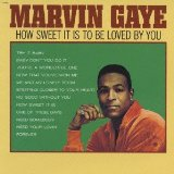 How Sweet It Is To Be Loved By You Lyrics Marvin Gaye
